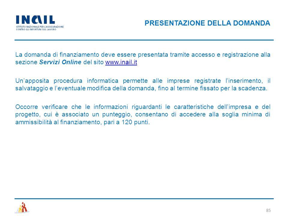 La domanda di finanziamento deve essere presentata tramite accesso e registrazione alla sezione Servizi Online del sito www.inail.itwww.inail.it Un'ap
