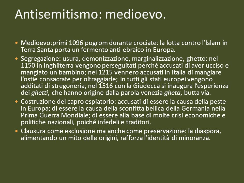 Antisemitismo: medioevo. Medioevo:primi 1096 pogrom durante crociate: la lotta contro l'Islam in Terra Santa porta un fermento anti-ebraico in Europa.