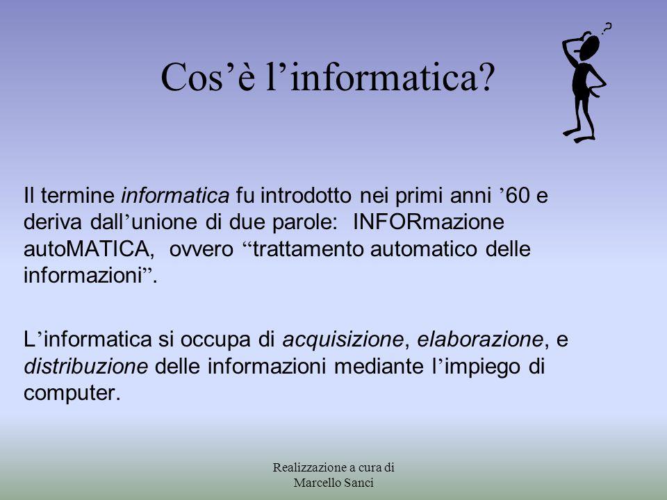 """Cos'è l'informatica? Il termine informatica fu introdotto nei primi anni ' 60 e deriva dall ' unione di due parole: INFORmazione autoMATICA, ovvero """""""