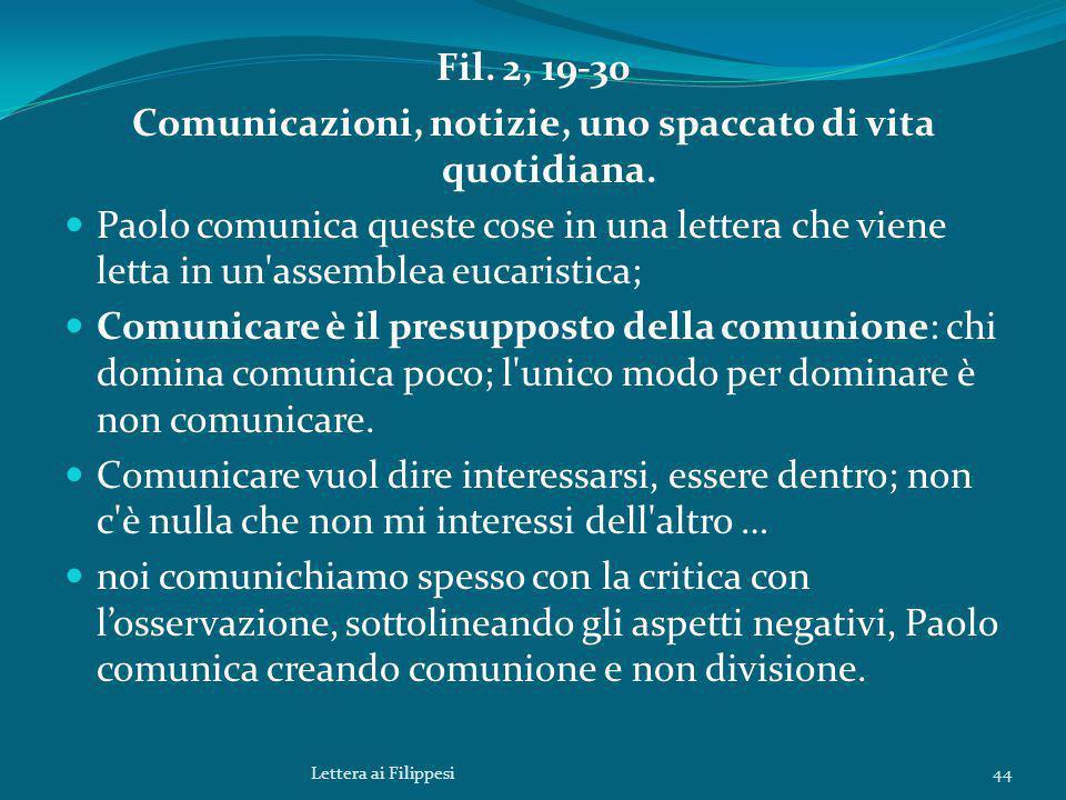 Fil.2, 19-30 Comunicazioni, notizie, uno spaccato di vita quotidiana.