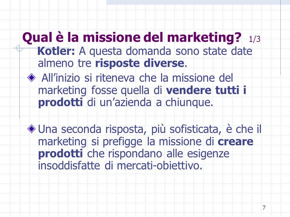 7 Qual è la missione del marketing.