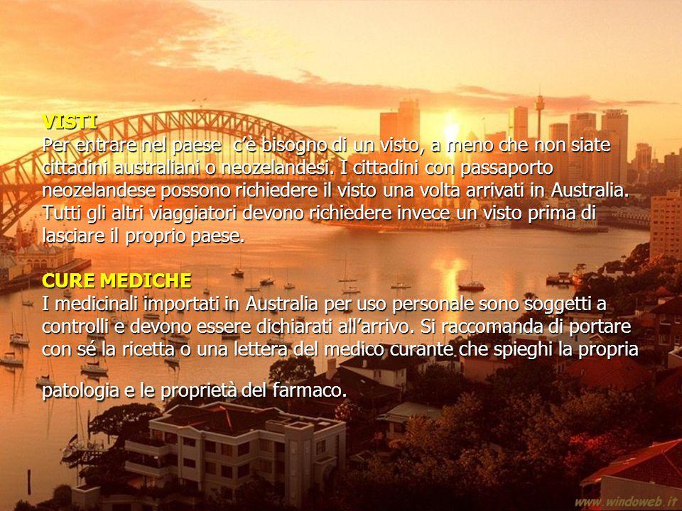 VISTI Per entrare nel paese c'è bisogno di un visto, a meno che non siate cittadini australiani o neozelandesi.