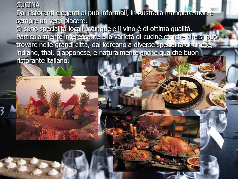 CUCINA Dai ristoranti eleganti ai pub informali, in Australia mangiare fuori è sempre un vero piacere.