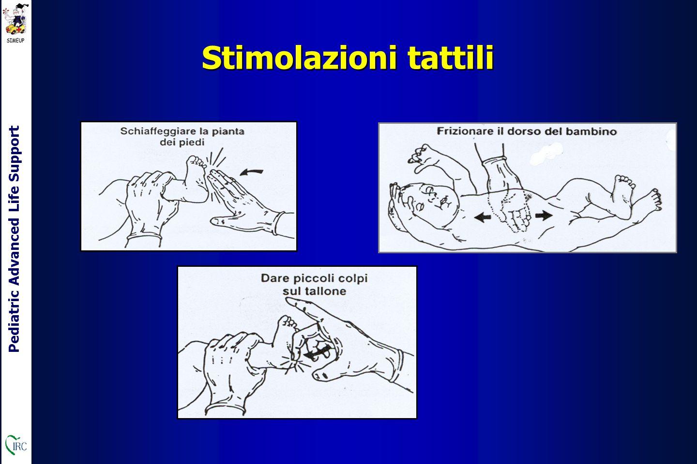 Pediatric Advanced Life Support Stimolazioni tattili