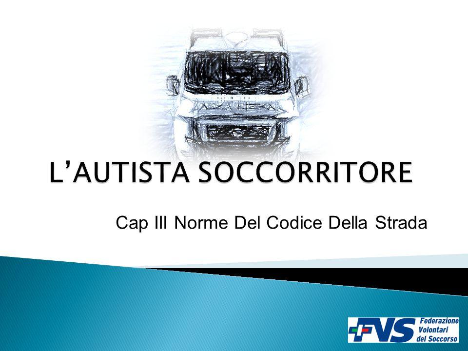 Cap III Norme Del Codice Della Strada