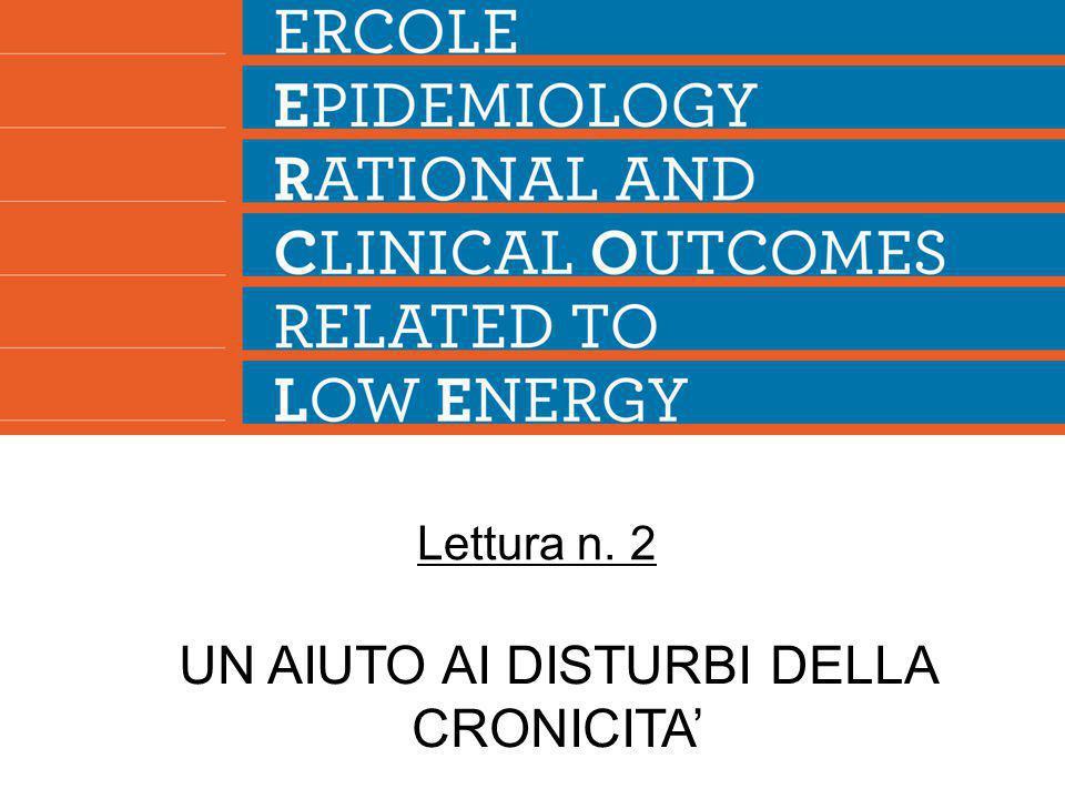UN AIUTO AI DISTURBI DELLA CRONICITA' Lettura n. 2