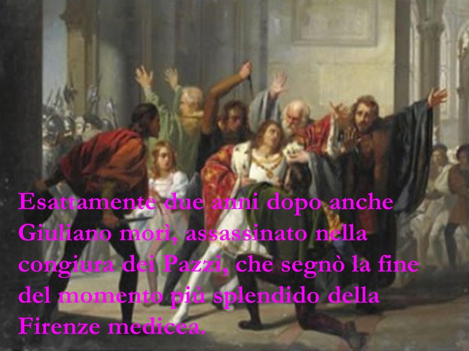 Simonetta fu sepolta nella chiesa d'Ognissanti, nella Cappella Vespucci affrescata dal Ghirlandaio. Nella stessa Chiesa, sul pavimento c'è anche la to