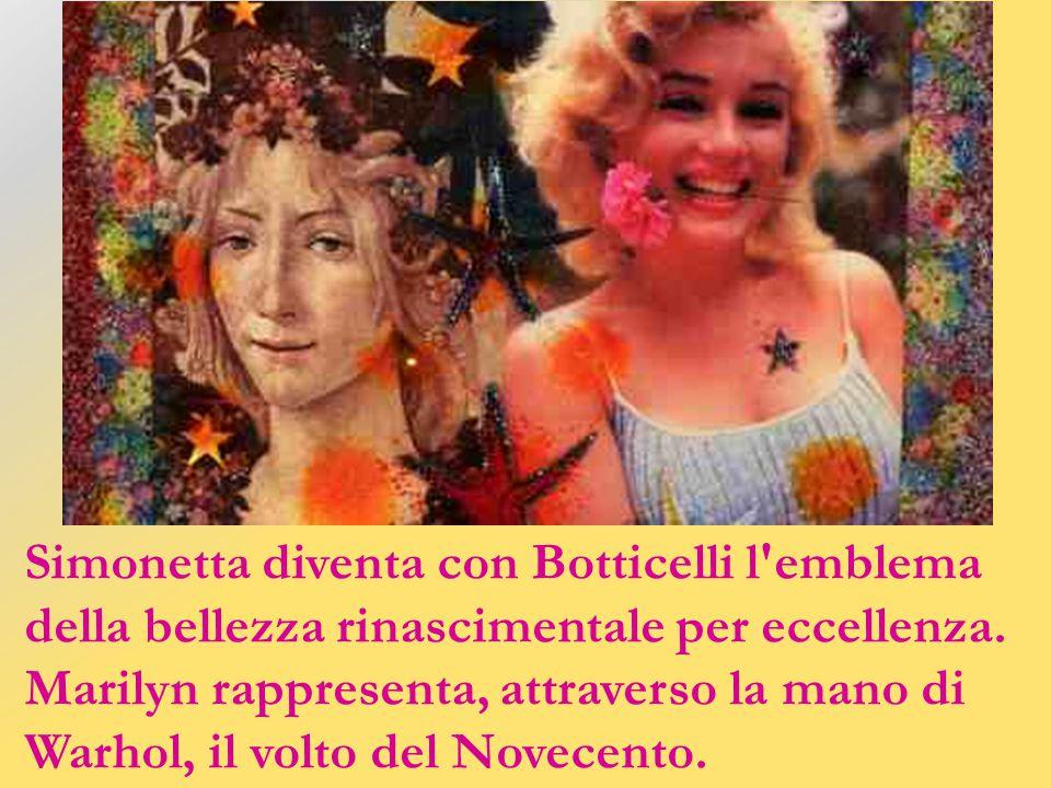 Entrambe bionde e bellissime, furono amate dagli uomini più potenti della loro epoca: da Giuliano e Lorenzo De' Medici Simonetta, da John e Robert Ken