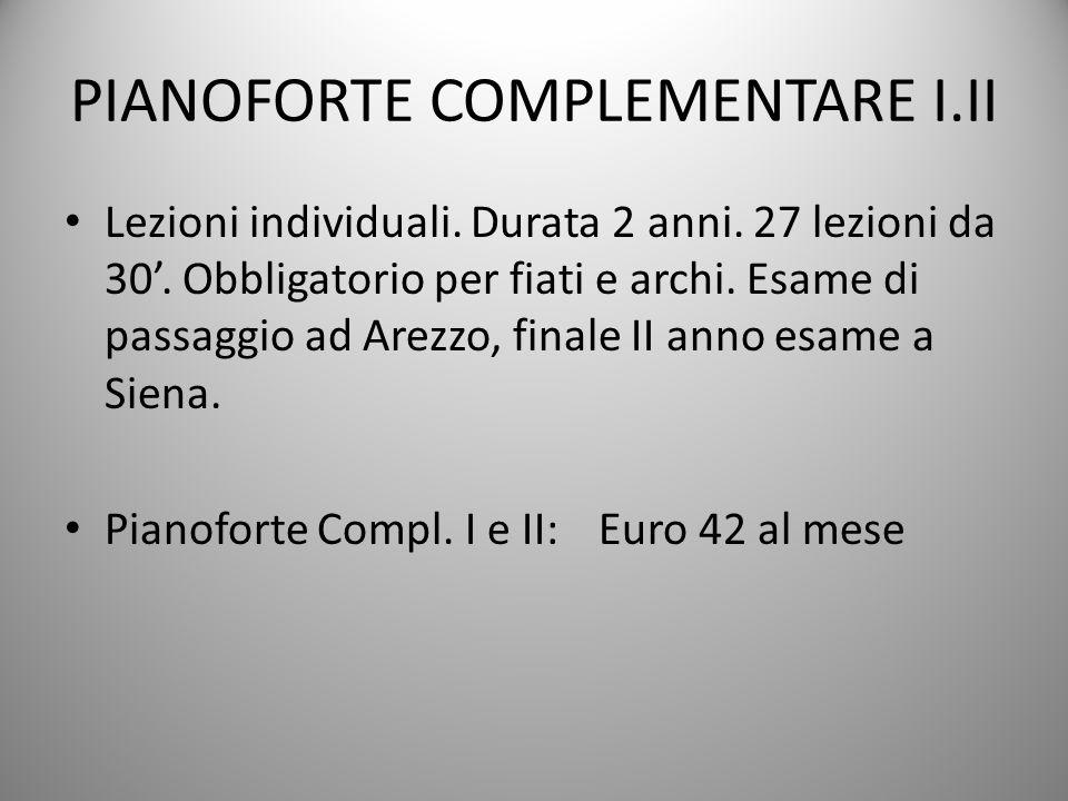 PIANOFORTE COMPLEMENTARE I.II Lezioni individuali.