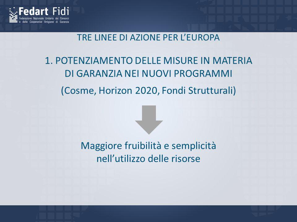TRE LINEE DI AZIONE PER L'EUROPA 1.