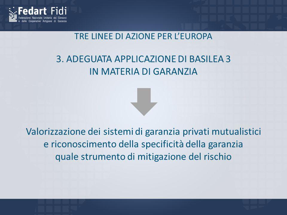 TRE LINEE DI AZIONE PER L'EUROPA 3.