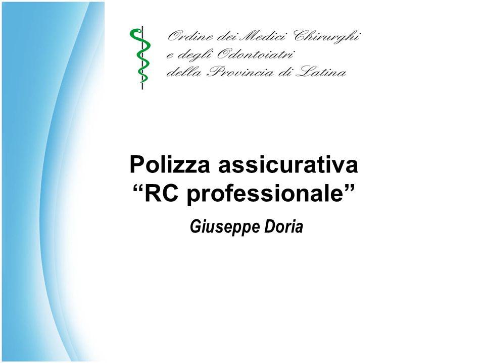 """Polizza assicurativa """"RC professionale"""" Giuseppe Doria Polizza assicurativa """"RC professionale"""" Giuseppe Doria"""