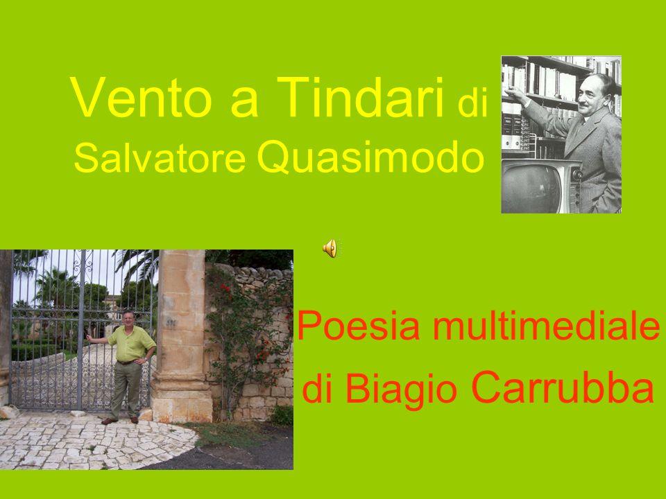 Vento a Tindari di Salvatore Quasimodo Poesia multimediale di Biagio Carrubba