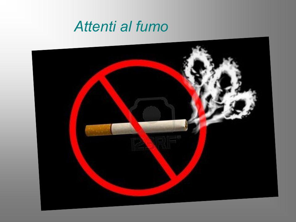 Attenti al fumo
