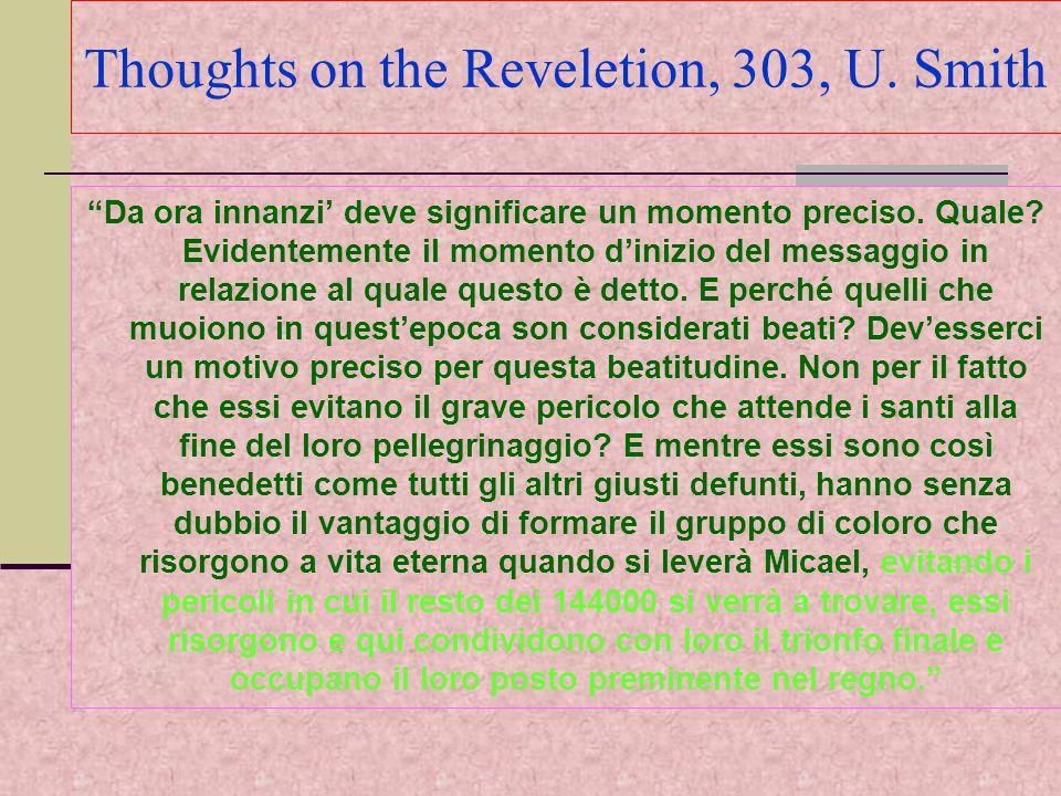 Thoughts on the Reveletion, 303, U.Smith Da ora innanzi' deve significare un momento preciso.