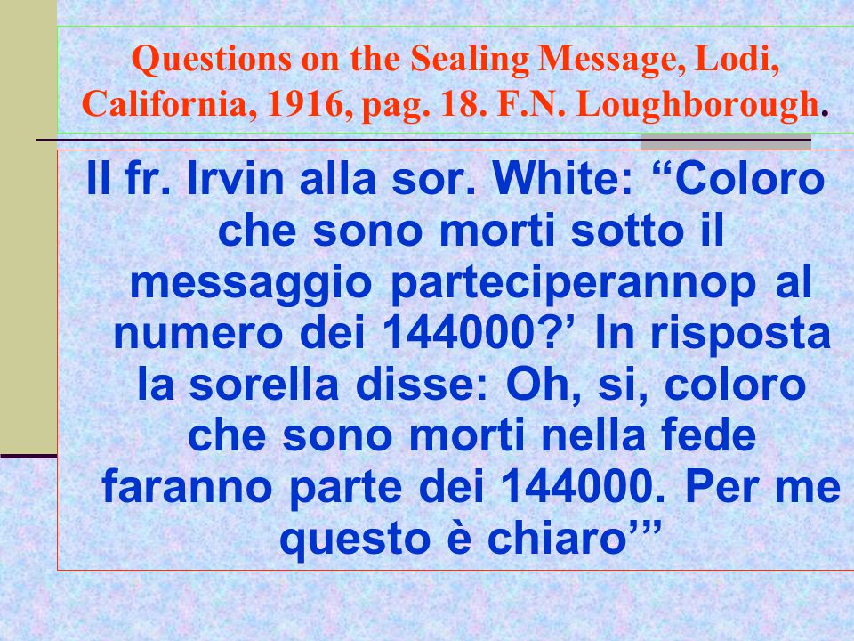 Questions on the Sealing Message, Lodi, California, 1916, pag.