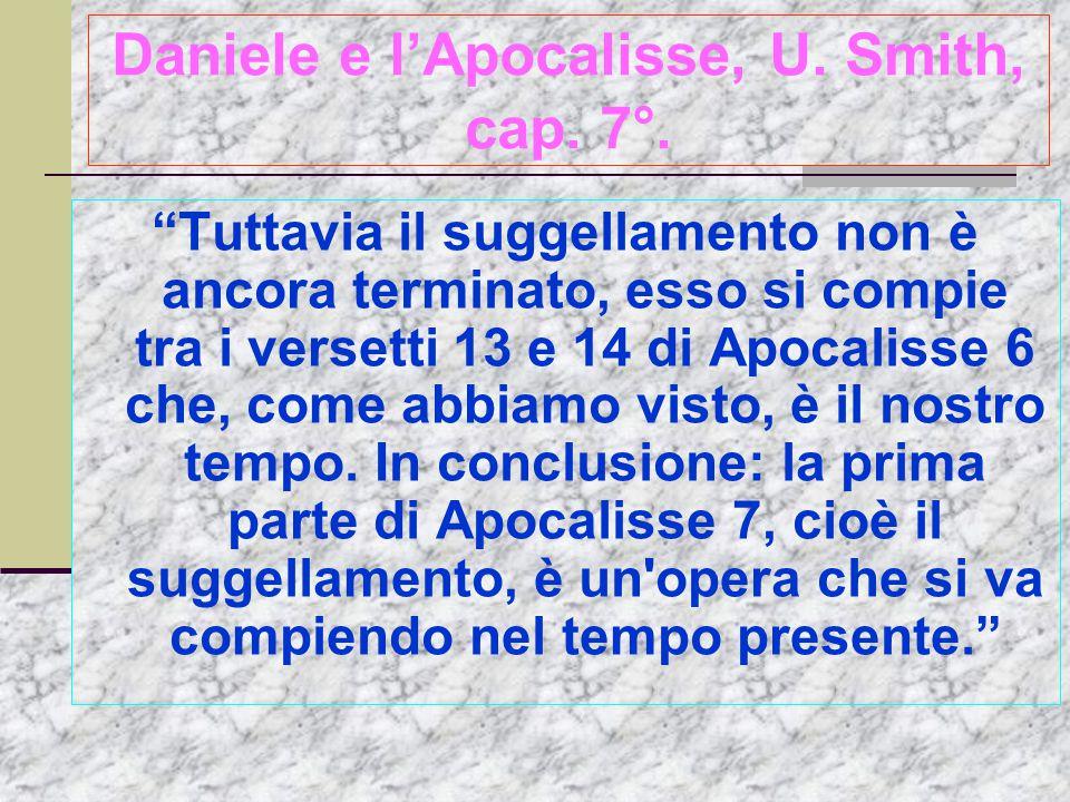Daniele e l'Apocalisse, U.Smith, cap. 7°.