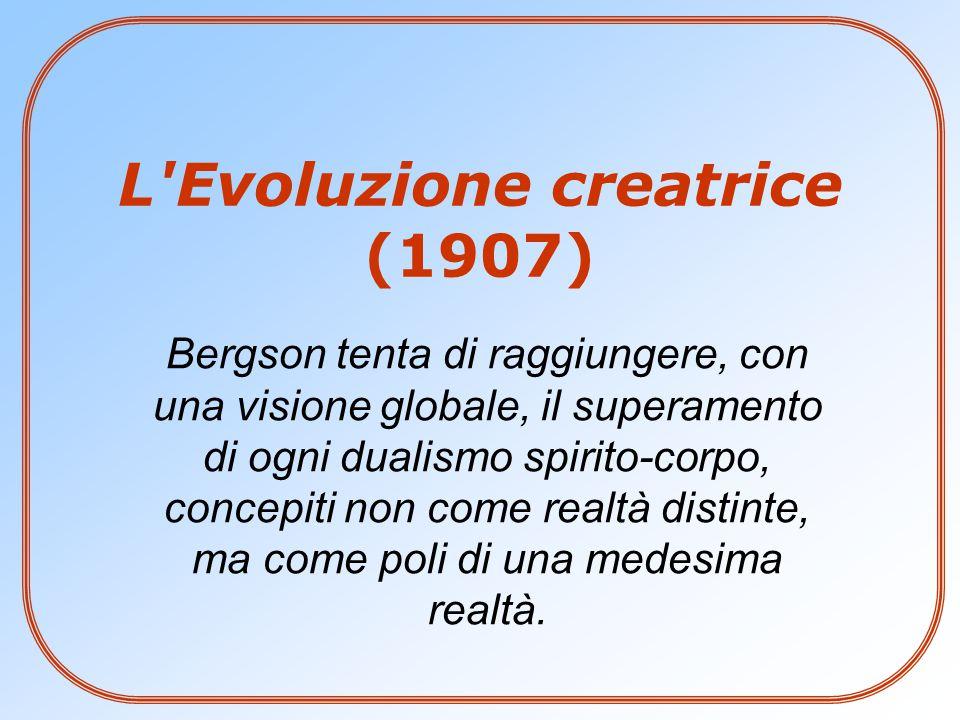 Un nuovo evoluzionismo Bergson propone una concezione evoluzionistica diversa:  dall'evoluzionismo meccanicistico (come quello proposto da Darwin), secondo il quale l'evoluzione avviene senza progetto, per caso (le mutazioni) e per il solo effetto di cause efficienti (la selezione naturale);  da quello finalistico, per cui l'evoluzione realizza un certo piano preordinato.