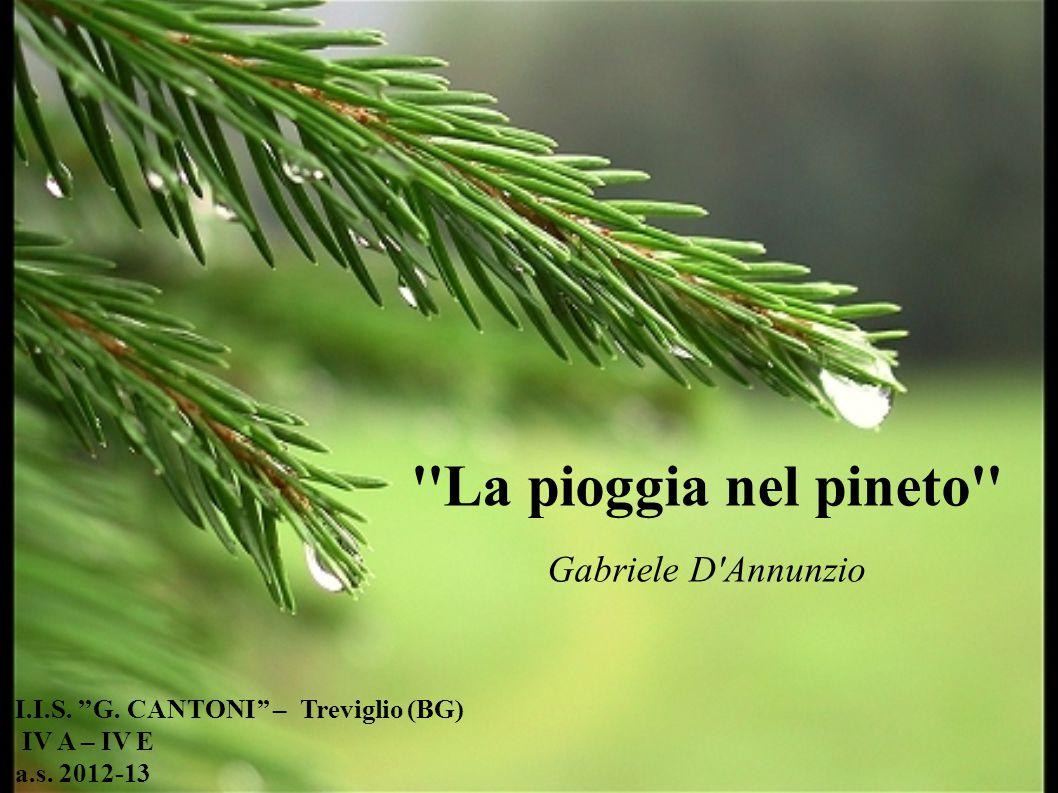 La pioggia nel pineto non è solo una poesia, è musica.