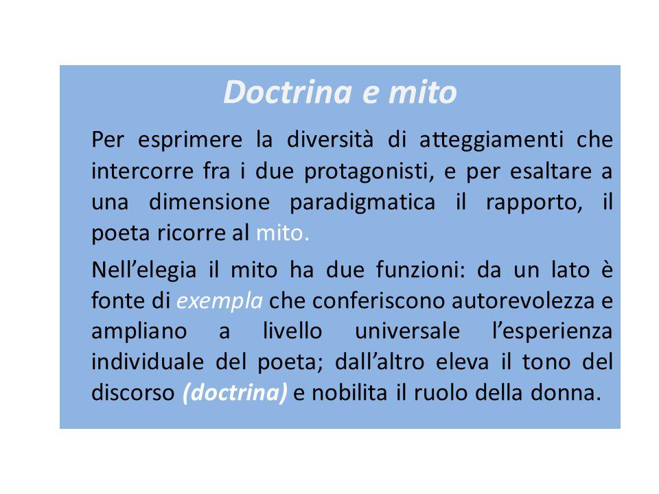 Doctrina e mito Per esprimere la diversità di atteggiamenti che intercorre fra i due protagonisti, e per esaltare a una dimensione paradigmatica il rapporto, il poeta ricorre al mito.