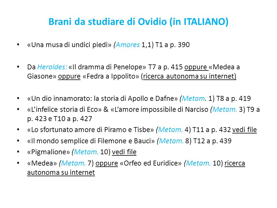 Brani da studiare di Ovidio (in ITALIANO) «Una musa di undici piedi» (Amores 1,1) T1 a p.