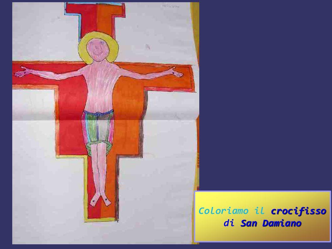 crocifisso San Damiano Coloriamo il crocifisso di San Damiano