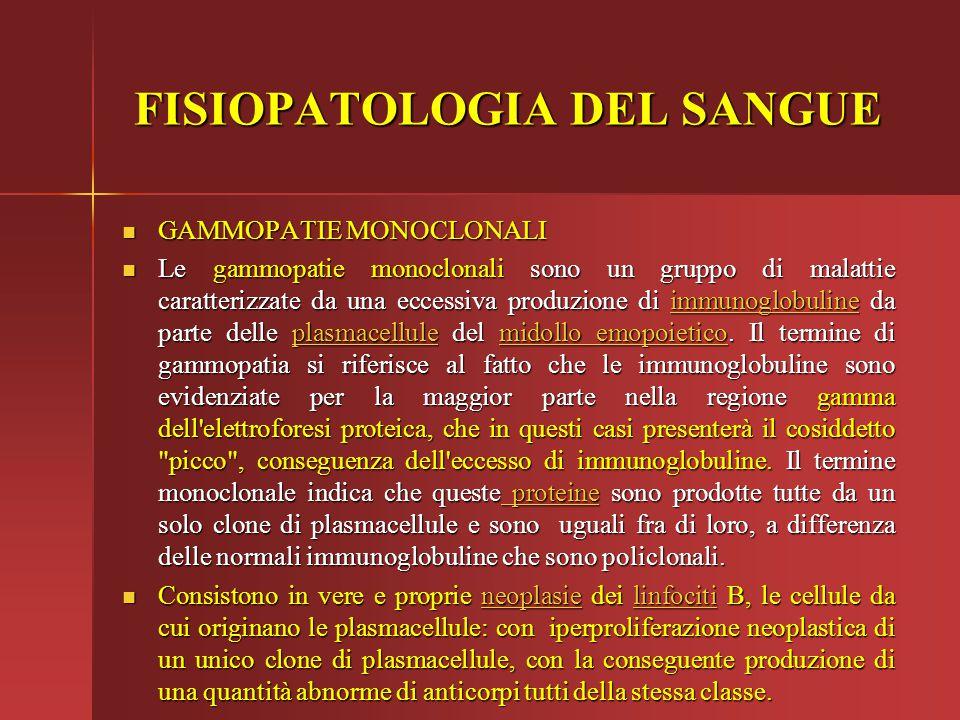 GAMMOPATIE MONOCLONALI GAMMOPATIE MONOCLONALI Le gammopatie monoclonali sono un gruppo di malattie caratterizzate da una eccessiva produzione di immun