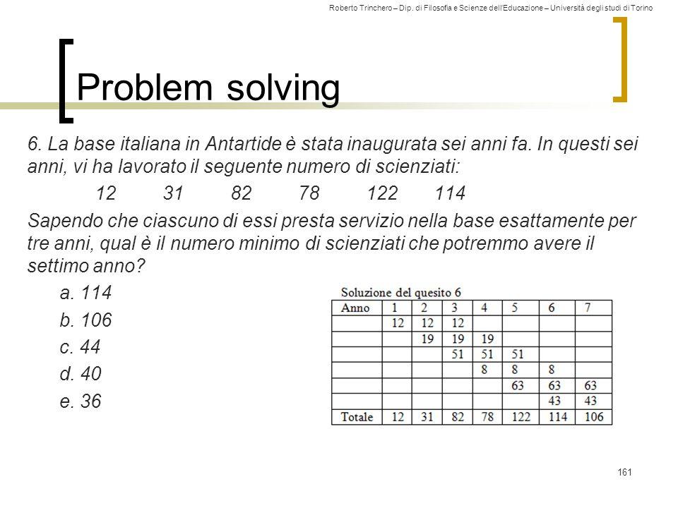 Roberto Trinchero – Dip. di Filosofia e Scienze dell'Educazione – Università degli studi di Torino Problem solving 6. La base italiana in Antartide è