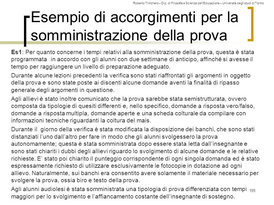 Roberto Trinchero – Dip. di Filosofia e Scienze dell'Educazione – Università degli studi di Torino Esempio di accorgimenti per la somministrazione del