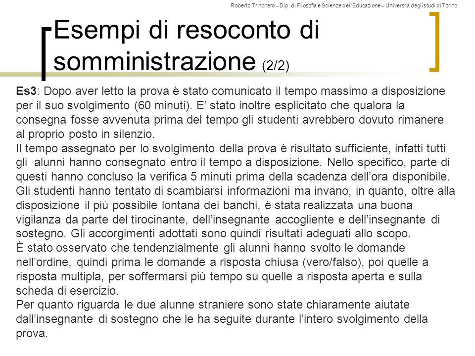 Roberto Trinchero – Dip. di Filosofia e Scienze dell'Educazione – Università degli studi di Torino Esempi di resoconto di somministrazione (2/2) 230 E