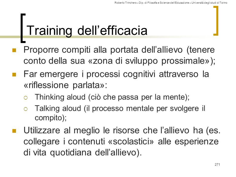 Roberto Trinchero – Dip. di Filosofia e Scienze dell'Educazione – Università degli studi di Torino Training dell'efficacia Proporre compiti alla porta