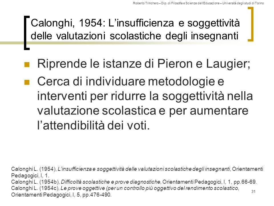 Roberto Trinchero – Dip. di Filosofia e Scienze dell'Educazione – Università degli studi di Torino Calonghi, 1954: L'insufficienza e soggettività dell
