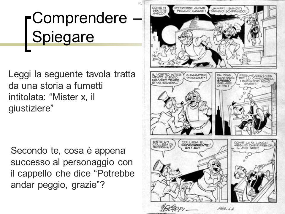 Roberto Trinchero – Dip. di Filosofia e Scienze dell'Educazione – Università degli studi di Torino 95 Comprendere – Spiegare Leggi la seguente tavola
