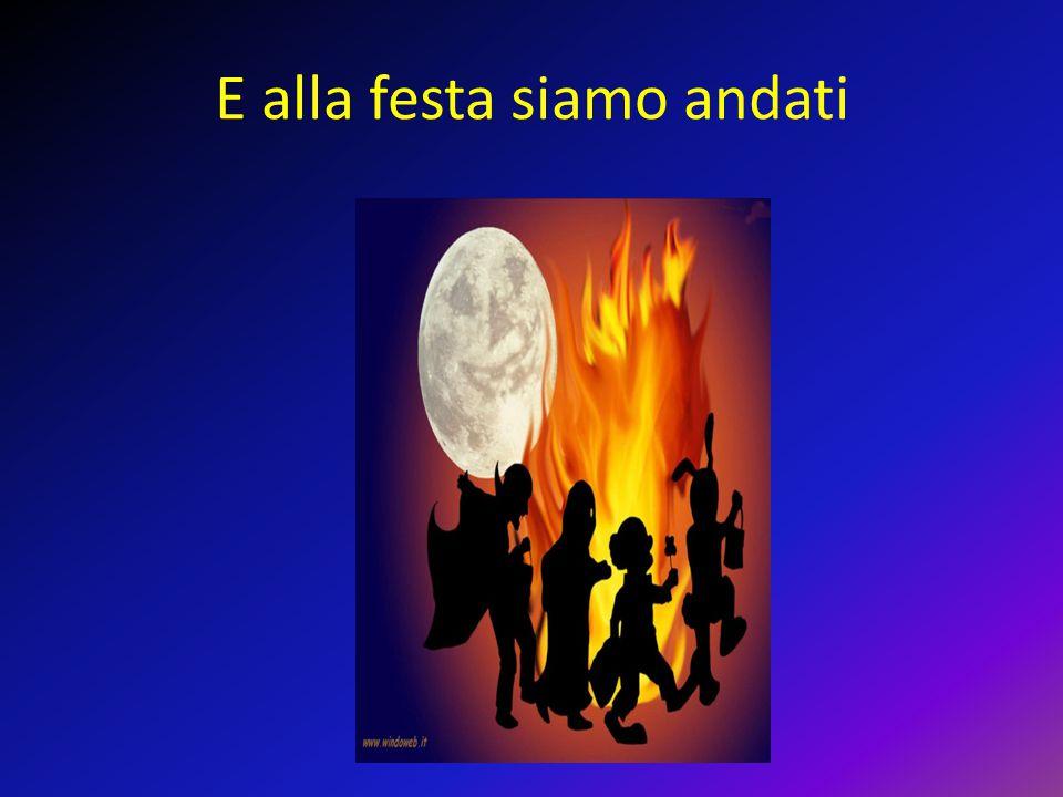 Che silenzio, che paura, Questa notte sai che avventura Pipistrelli, streghe, maghi,vampiri, mummie e draghi.