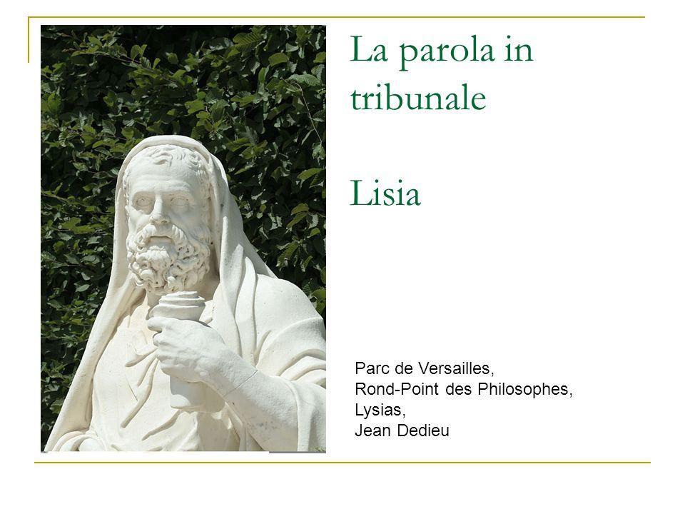 La parola in tribunale Lisia Parc de Versailles, Rond-Point des Philosophes, Lysias, Jean Dedieu