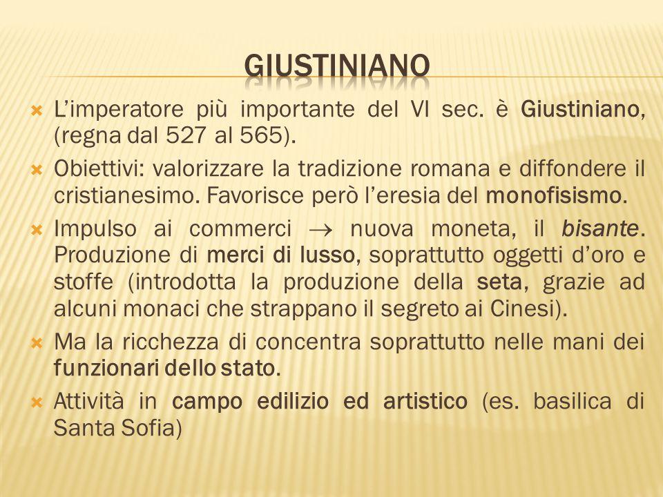  L'imperatore più importante del VI sec. è Giustiniano, (regna dal 527 al 565).  Obiettivi: valorizzare la tradizione romana e diffondere il cristia