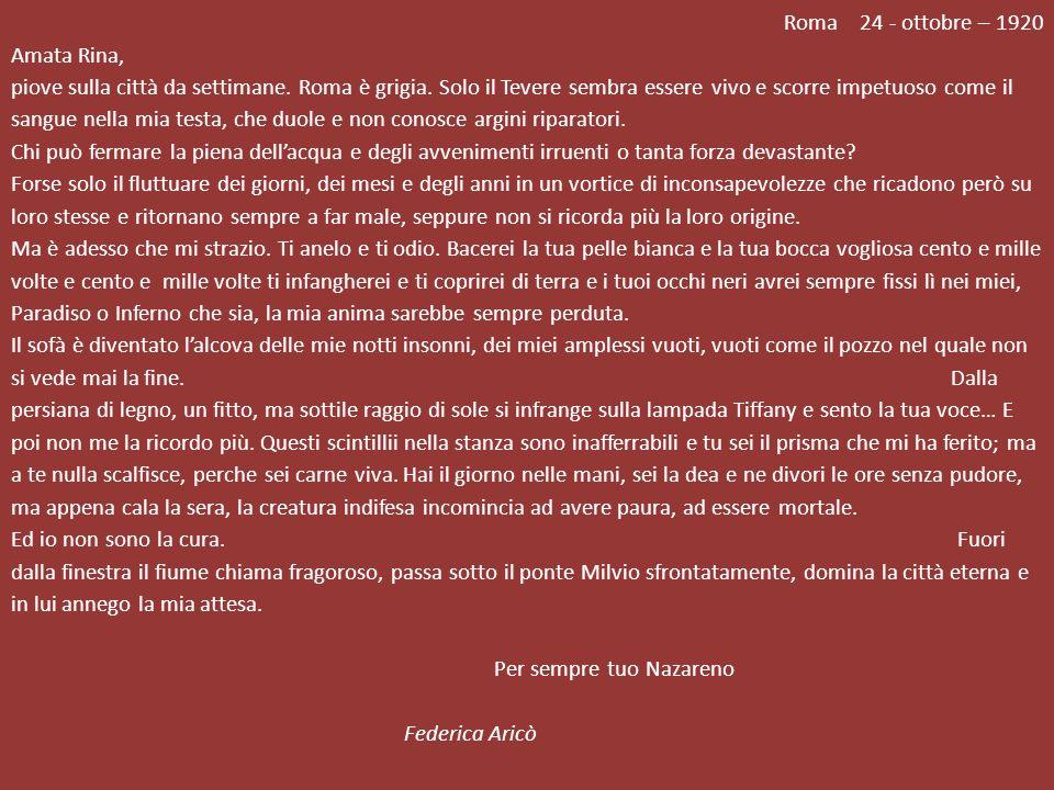 Roma 24 - ottobre – 1920 Amata Rina, piove sulla città da settimane.