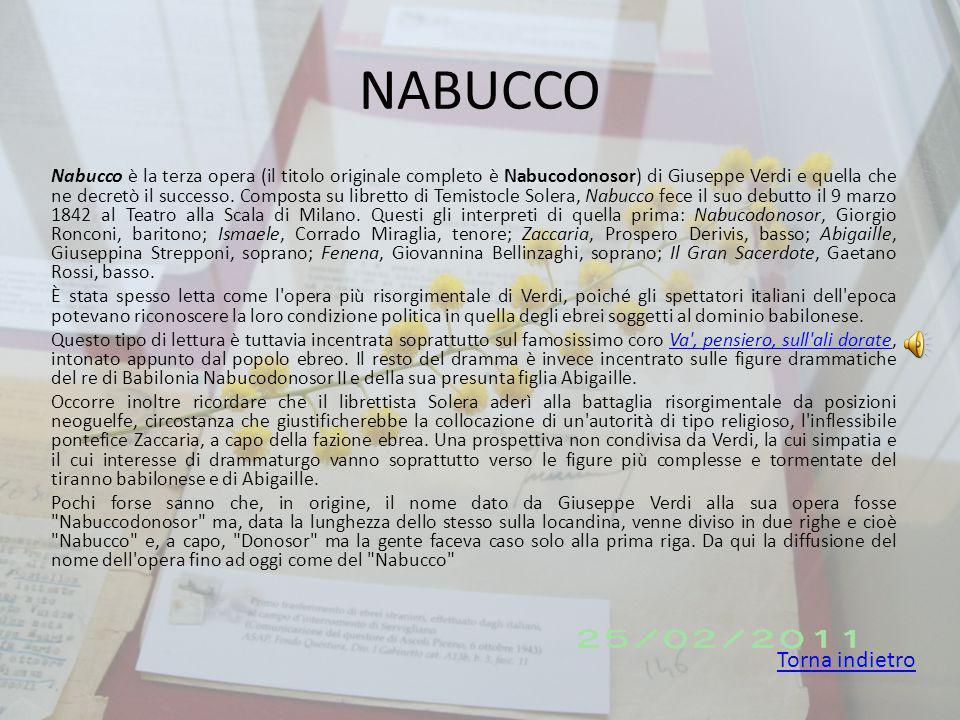 NABUCCO Nabucco è la terza opera (il titolo originale completo è Nabucodonosor) di Giuseppe Verdi e quella che ne decretò il successo.
