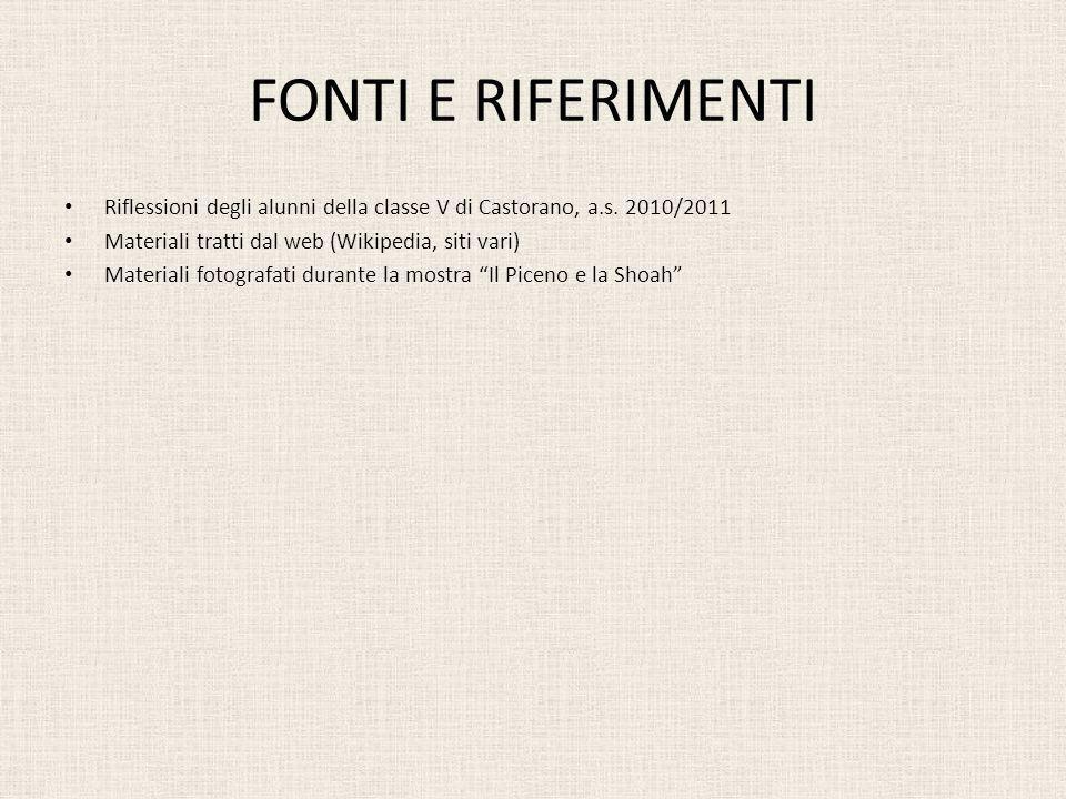 FONTI E RIFERIMENTI Riflessioni degli alunni della classe V di Castorano, a.s.