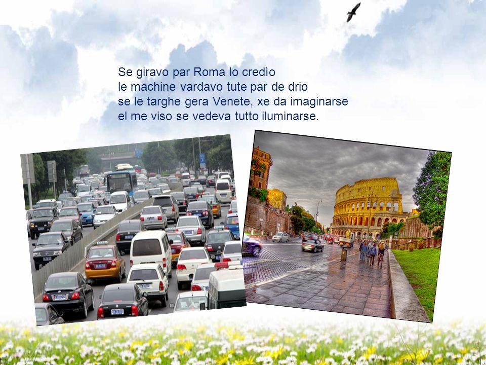 Ma un dì da la me tera son partia e par farme suora a Roma son finìa, me ga tocà imparare l' italian e el me veneto lo sognavo da lontan….