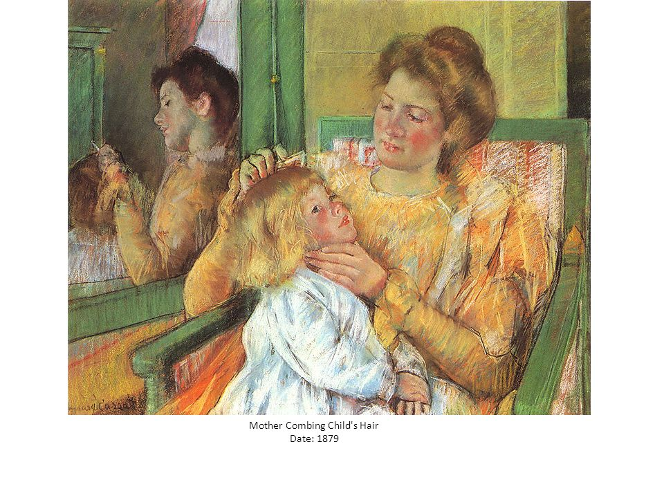 Mother Combing Child s Hair Date: 1879