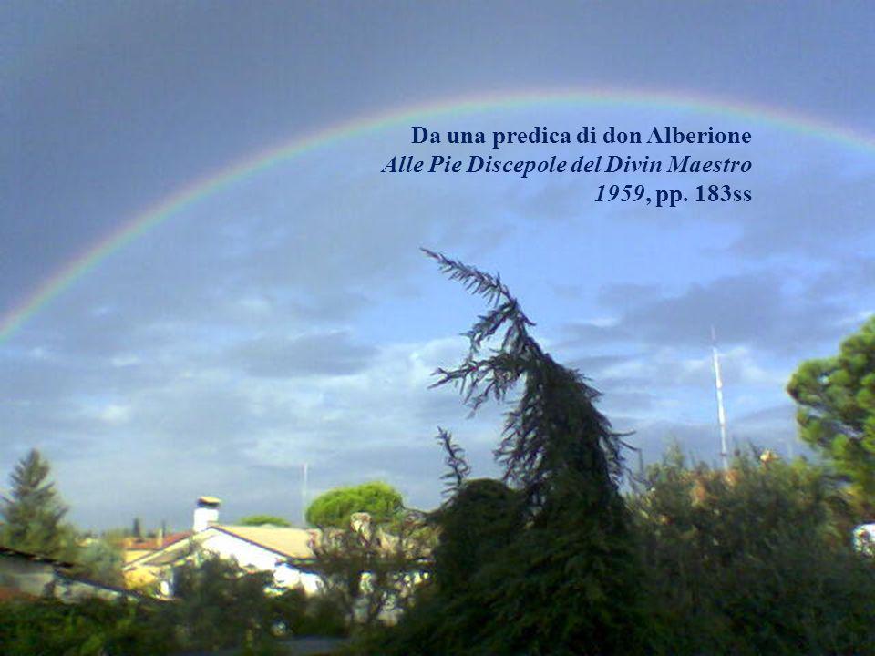Da una predica di don Alberione Alle Pie Discepole del Divin Maestro 1959, pp. 183ss