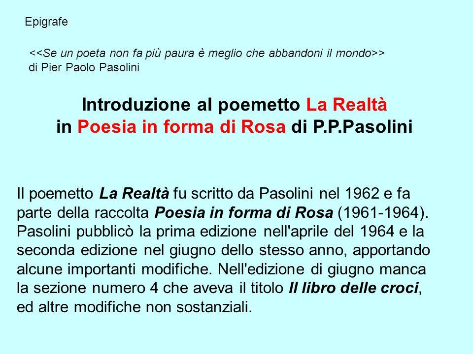 La Realtà di Pier Paolo Pasolini Poesia multimediale di Biagio Carrubba. e Vivaldi - Primavera