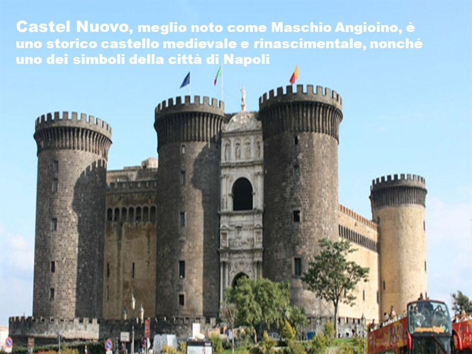 Castel Nuovo, meglio noto come Maschio Angioino, è uno storico castello medievale e rinascimentale, nonché uno dei simboli della città di Napoli