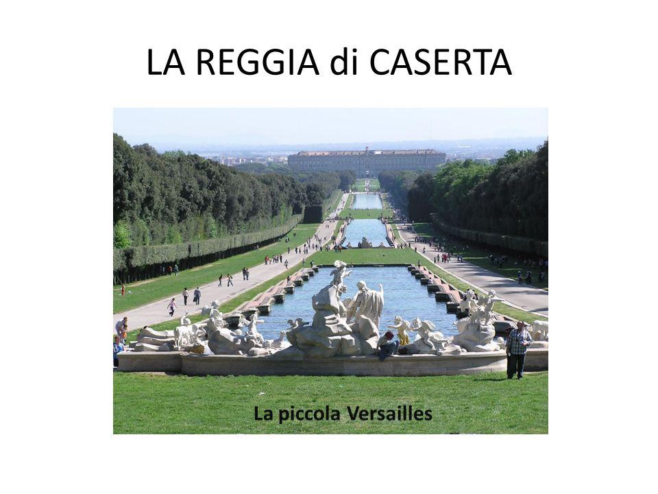 LA REGGIA di CASERTA La piccola Versailles