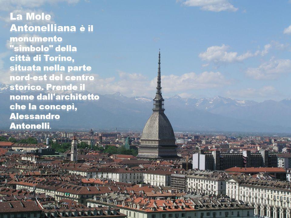 La Mole Antonelliana è il monumento simbolo della città di Torino, situata nella parte nord-est del centro storico.