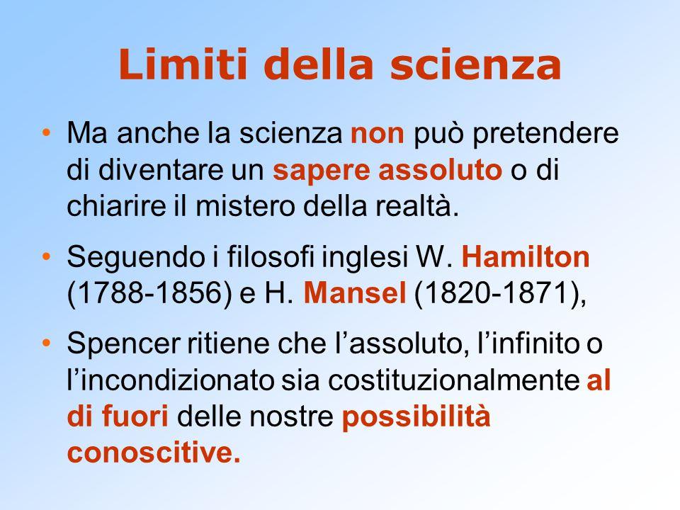 Relatività della scienza Esiste infatti un progresso (innegabile) della scienza ma la conoscenza umana consiste nell'includere verità speciali in verità generali.