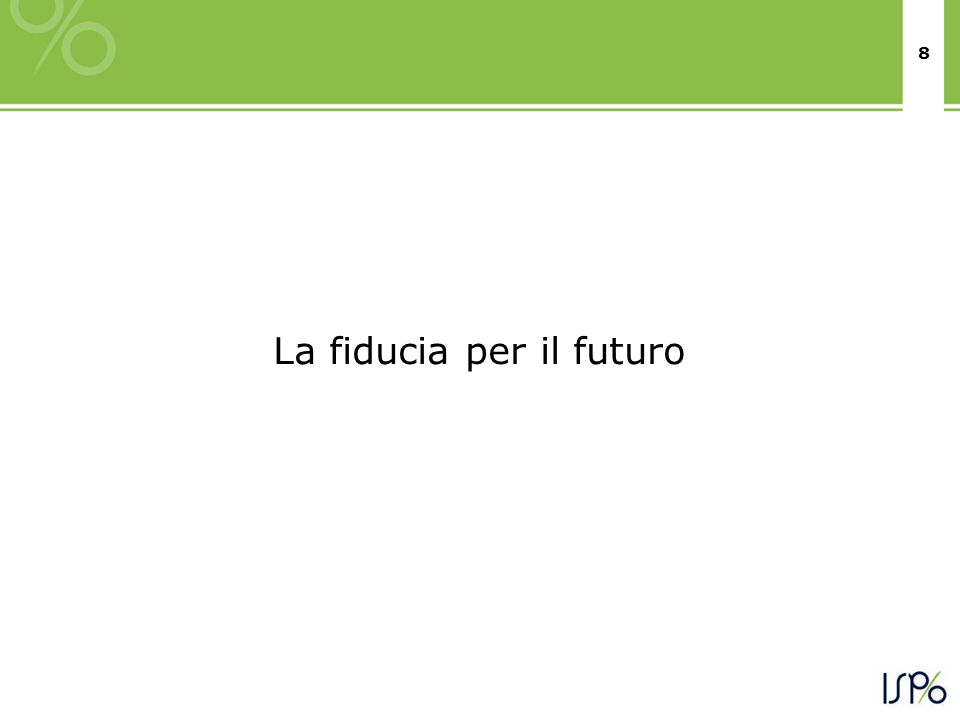 8 La fiducia per il futuro