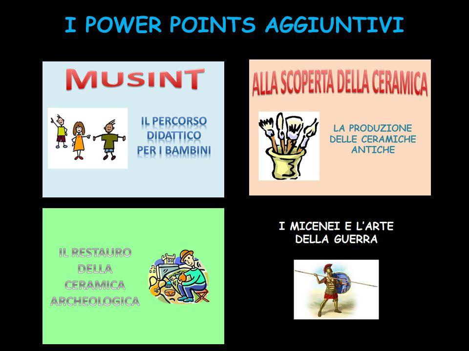 I POWER POINTS AGGIUNTIVI
