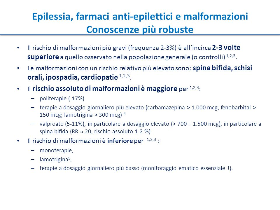 Il rischio di malformazioni più gravi (frequenza 2-3%) è all'incirca 2-3 volte superiore a quello osservato nella popolazione generale (o controlli) 1